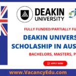 Deakin University Scholarship in Australia 2022 Fully Funded