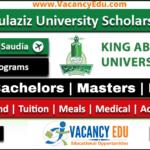 King Abdulaziz University Scholarship 2021-22 Fully Funded
