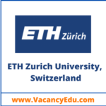 PhD Degree - Fully Funded at ETH Zurich, Switzerland